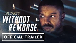 Tom Clancy's Without Remorse - Official Trailer (2021) Michael B. Jordan