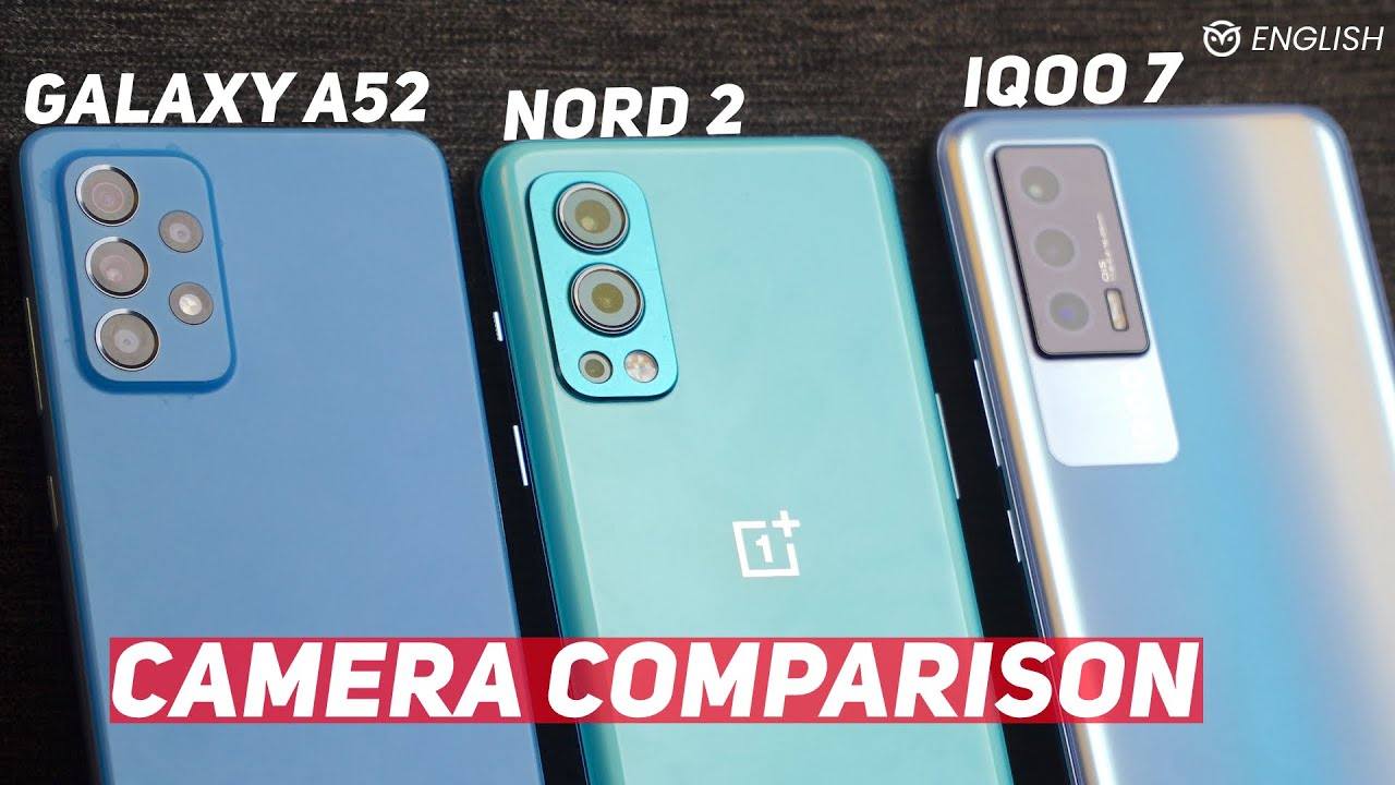 Download Nord 2 vs Galaxy A52 vs iQOO 7 Camera Test - Best Camera Phone Under Rs 30,000 | Surprising Result!
