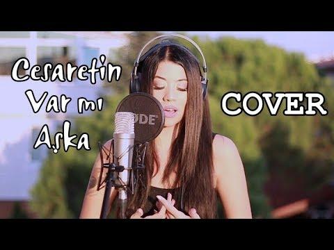 Tuğçe Haşimoğlu - Cesaretin Var Mı Aşka (Gülay) Cover