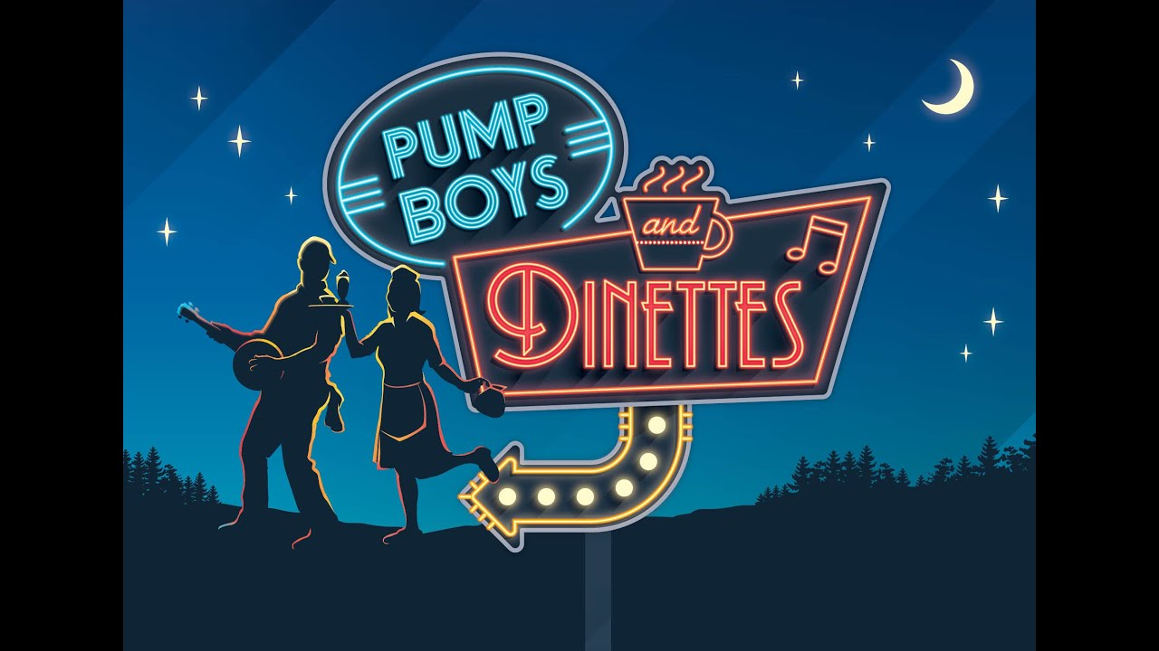 pump boys and dinettes A high-octane feast for the ears, get ready for the full-blown musical experience of pump boys and dinettes here, you'll meet the talented men and women of grand ole opry country, a downhome group who love fishin', beer, and a slice of homemade pie and they all love great music equipped with.