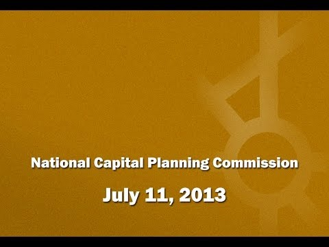 National Capital Planning Commission (USA), July 2013