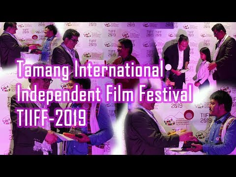 Tamang International Independent Film Festival opening ceremony TIIFF-2019