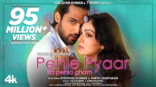 Pehle Pyaar Ka Pehla Gham (Tulsi Kumar, Jubin Nautiyal) Mp3 Song Download