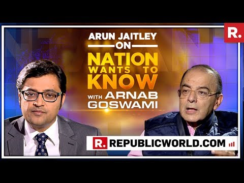 Finance Minister Arun Jaitley Speaks To Arnab Goswami On Nation Wants To Know | Full Interview