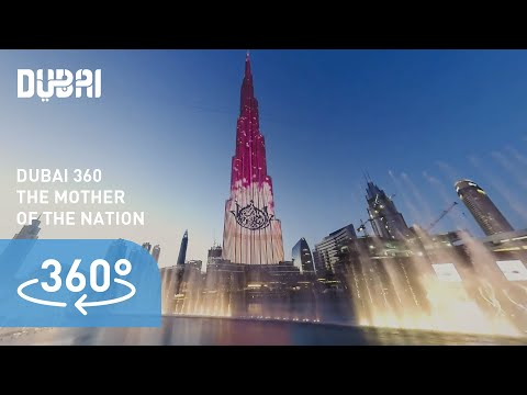 (4K) Dubai 360: Celebrating the Mother of the Nation