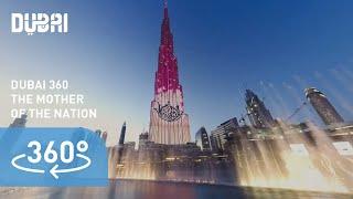 (4K) Dubai 360: Celebrating the Mother of the Nation