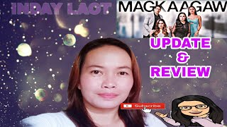 FULL TEASER MAGKAAGAW MARCH 5,2021 UPDATE