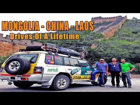 MONGOLIA - CHINA - LAOS | CHAPTER 3  - DRIVE OF A LIFETIME