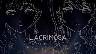 【 MMDG14-R1 】  L a c r i m o s a  【 eClipSe 】