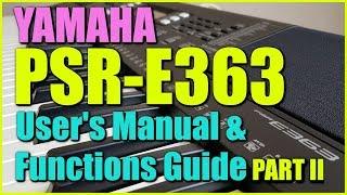 Ямаха ПСР-E363 - відео користувача керівництво та функції [Частина II]