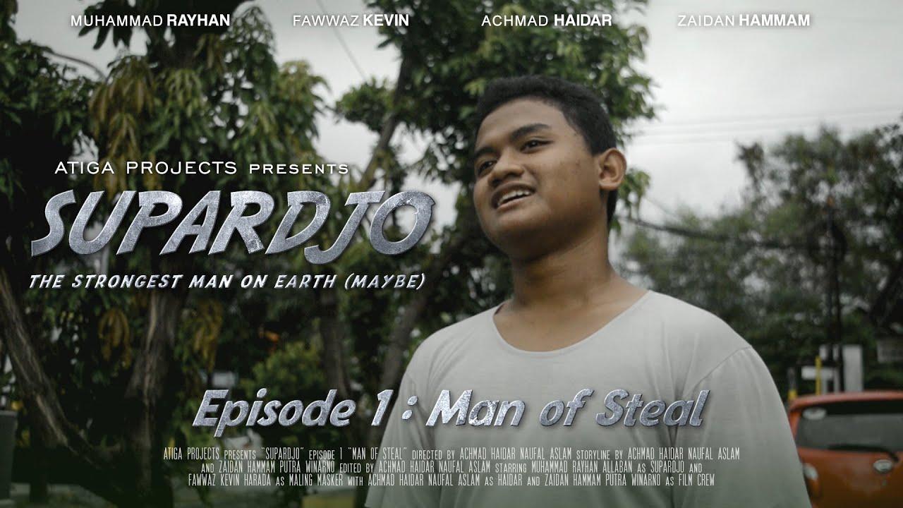 Download SUPARDJO Episode 1 : Man of Steal