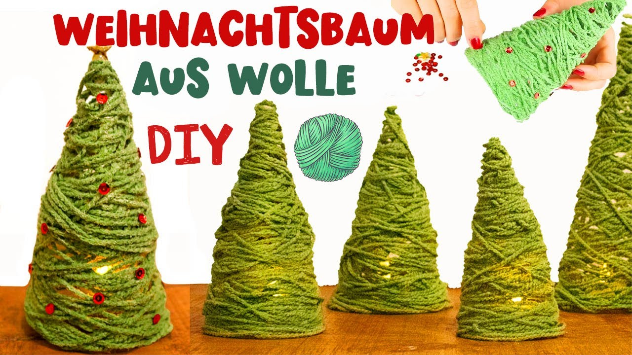 Diy Basteln Für Weihnachten Weihnachtsbaum Aus Wolle Basteln Mit Kindern Bastelanleitung