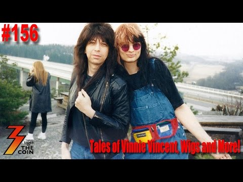 Ep. 156 Tales of Vinnie Vincent, Wigs and Crazy Nights with Alexx Michael