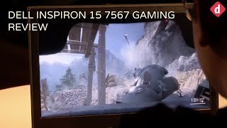 Dell Inspiron 15 7567 Gaming Laptop Review Digit in