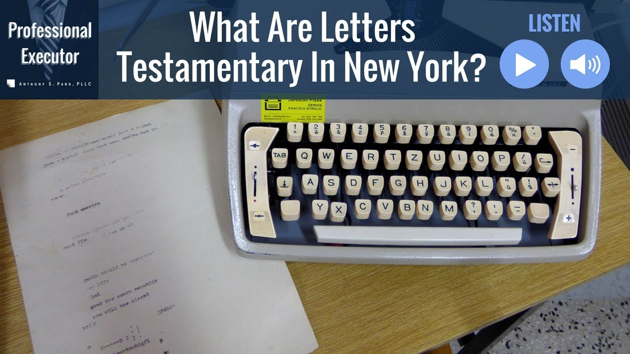what are letters testamentary in new york