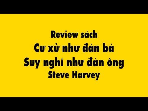 Review sách Cư xử như đàn bà suy nghĩ như đàn ông – Steve Harvey