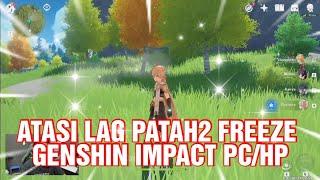Cara Mengatasi Game Genshin Impact Crash Macet Keluar Sendiri Patah Patah Di Android Ios Pc Youtube