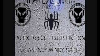 That Daz Smith presents: Indian Incy Wincy Spider Vs Alex Reece - Pulp Fiction