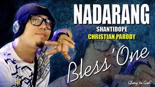 NADARANG (PARODY) - BLESS ONE