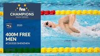 400m Free Men | Shenzhen Day 2 | FINA Champions Swim Series 2020