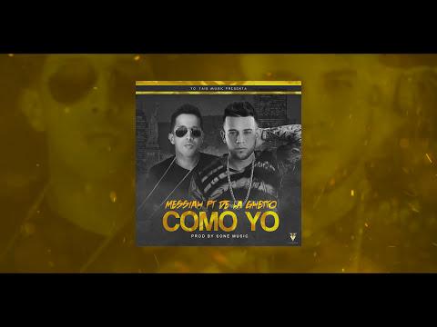 Messiah - Como Yo ft. De La Ghetto [Lyric Video]