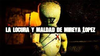 La locura y maldad de Mireya López (por Angel David Revilla)
