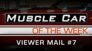 Muscle Car Of The Week Video Episode # 172 - Viewer Mail and MCACN Preview