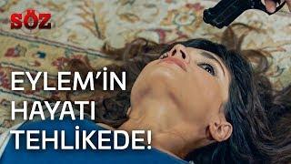 Söz | 19.Bölüm - Eylem'in Hayatı Tehlikede!