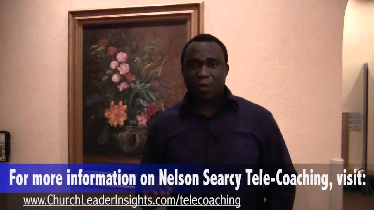 Steve Unachukwu - Nelson Searcy Tele-Coaching - YouTube
