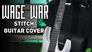 Wage War - Stitch | Guitar & Instrumental Cover - Andrew Baena