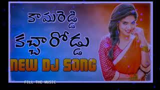 Kamareddy Kacha roadu Dj Song Mix By #DjRanjithSmiley