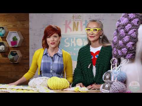 THE KNIT SHOW: The Big Knits Episode (knitting)