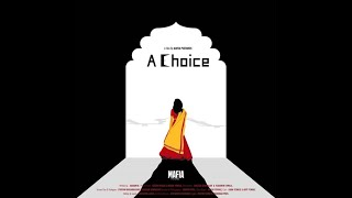 | INDIA FILM PROJECT || A CHOICE |