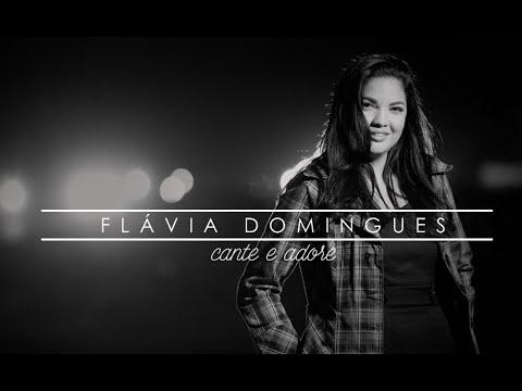 FLÁVIA DOMINGUES - cante e adore | Clipe Oficial