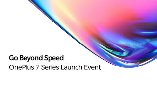 Oneplus 7 Series India Live Launch Event