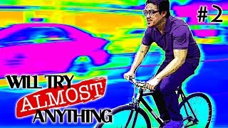 Will Try Almost Anything Ep 2: This Is How We Roll