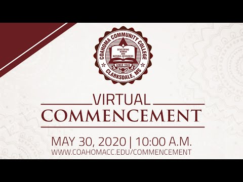 Coahoma Community College 2020 Virtual Commencement Ceremony
