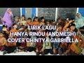 LIRIK HANYA RINDU || COVER LAGU ANDMESH (CHINTYA GABRIELLA) VIDEO DTA TARBIYATUL ATHFAL MUNDU