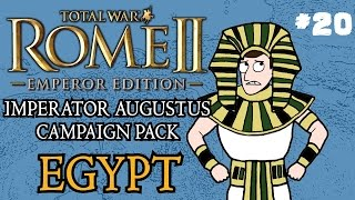Total War: Rome 2 - Imperator Augustus Egypt Campaign - Part 20!