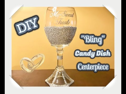 "DIY ""Glam"" Bling Candy Dish / Candle Holder Centerpiece"