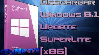 Descargar | Windows 8.1 Update SuperLite [x86] [Abril-2014] [Instalacion En VMWare Workstation]
