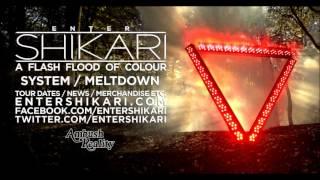 ENTER SHIKARI 1 2 System Meltdown A Flash Flood Of Colour 2012