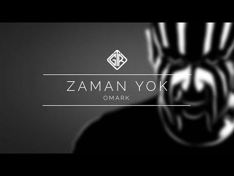 Zaman Yok [Official Video] - Omark #ZamanYok