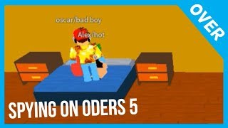 SPYING ON ODERS 5 | ROBLOX Trolling
