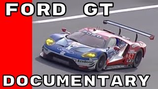 Video New Ford GT Documentary - All 5 Chapters download MP3, 3GP, MP4, WEBM, AVI, FLV Juni 2018