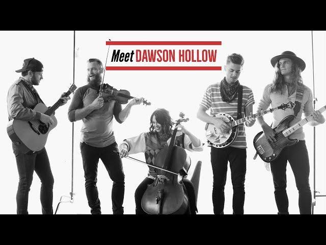 Meet Dawson Hollow