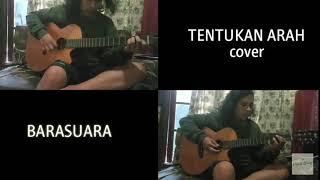 Tentukan Arah(cover) - BARASUARA