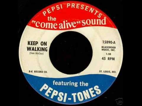 """The Pepsi-Tones - """"Keep On Walking""""  1966"""