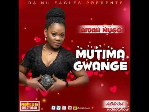 MUTIMA GWANGE by AIDAH MUGO