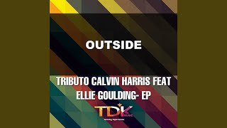 Outside (Karaoke Version) (In The Style Of Calvin Harris Feat Ellie Goulding)